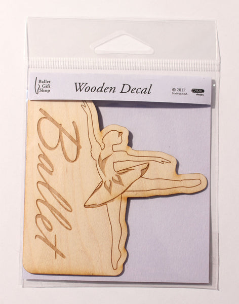Arabesque Ballerina Wooden Decal - Ballet Gift Shop