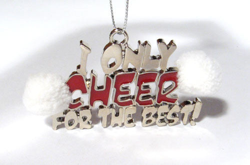 I Only Cheer for the Best Ornament - Ballet Gift Shop