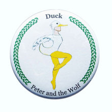 Load image into Gallery viewer, Duck Button / Magnet - Ballet Gift Shop