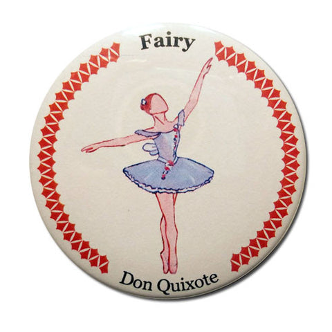 Fairy (from Don Quixote) Button / Magnet - Ballet Gift Shop