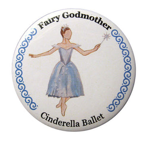 Fairy Godmother Button/Magnet/Mirror - Ballet Gift Shop