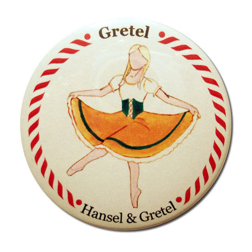 Gretel Button/Magnet/Mirror - Ballet Gift Shop