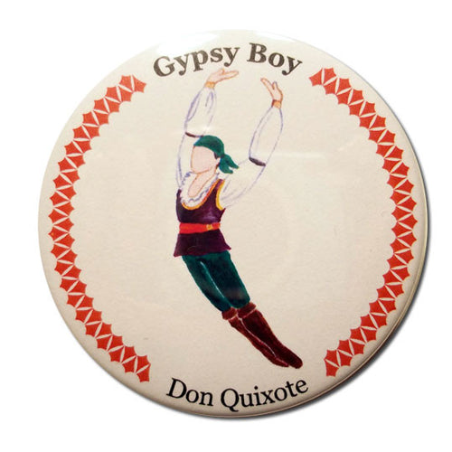 Gypsy Boy Button/Magnet/Mirror - Ballet Gift Shop