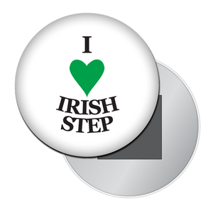 I Love Irish Step Dance Button/Magnet/Mirror