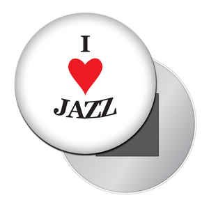 I Love Jazz Button/Magnet/Mirror