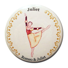 Load image into Gallery viewer, Juliet Button/Magnet/Mirror - Ballet Gift Shop