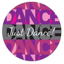 "Load image into Gallery viewer, Just Dance! 3""x3"" Circle Full-Color Magnets (Choose from 3 colors) - Ballet Gift Shop"