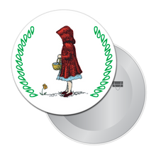 Load image into Gallery viewer, Little Red Riding Hood Button/Magnet/Mirror