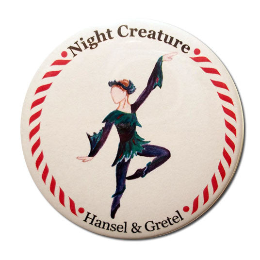 Night Creature Button / Magnet - Ballet Gift Shop