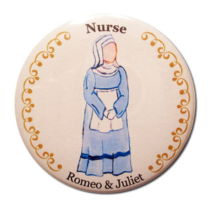 Juliet's Nurse Button/Magnet/Mirror - Ballet Gift Shop
