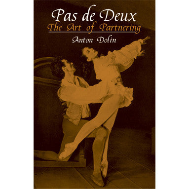 Pas de Deux - The Art of Partnering - Ballet Gift Shop