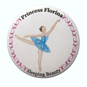 Princess Florina Button/Magnet/Mirror - Ballet Gift Shop