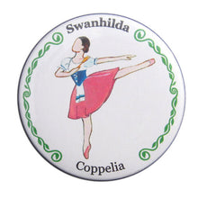 Load image into Gallery viewer, Swanhilda Button/Magnet/Mirror - Ballet Gift Shop