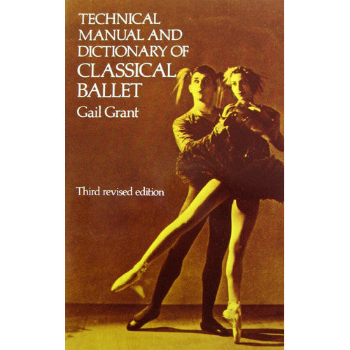 Technical Manual and Dictionary of Classical Ballet - Ballet Gift Shop