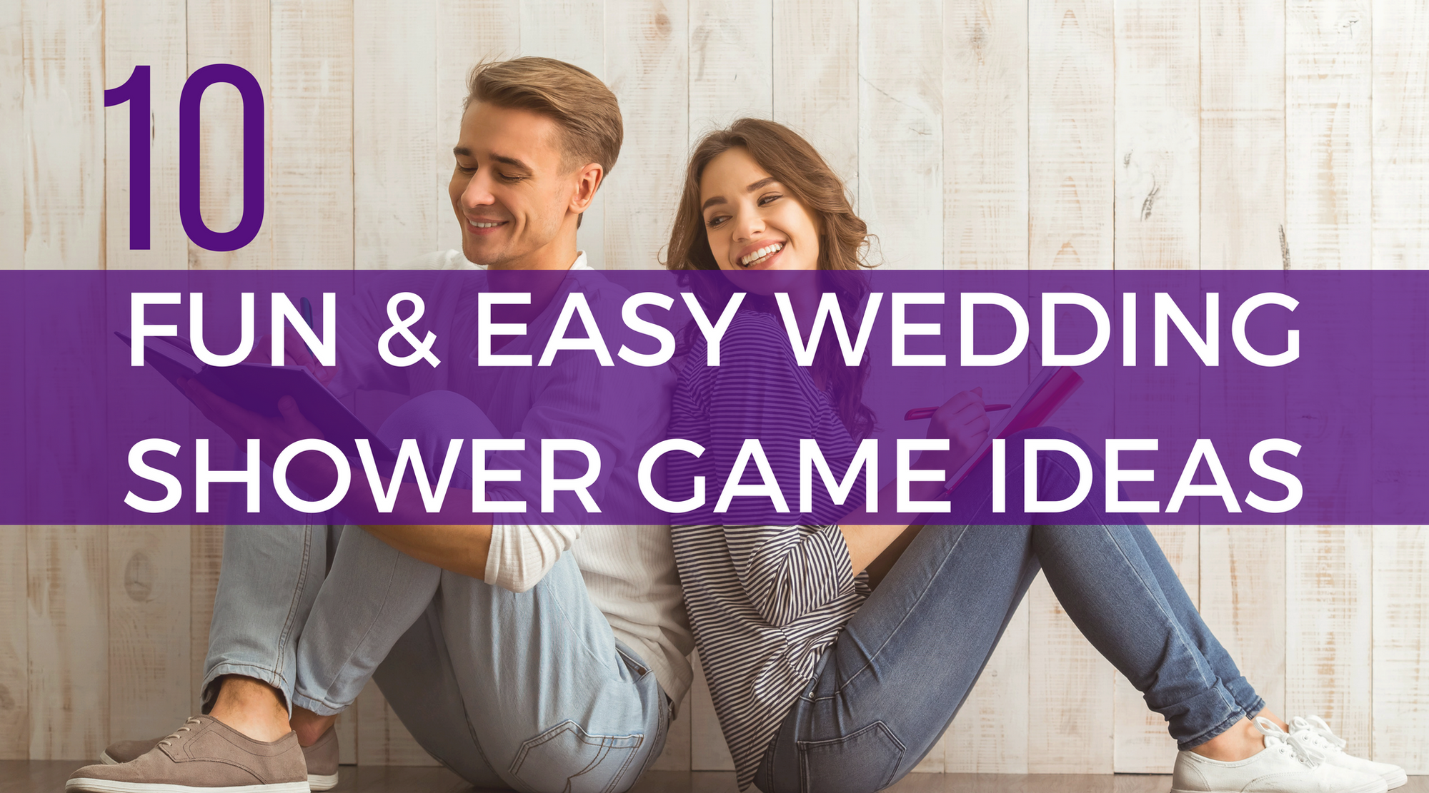 How to Host a Coed Wedding Shower: 10 Fun Game Ideas | Planning a wedding shower can be a tricky task. Here are the top 10 best interactive wedding shower game ideas you can use to add fun and lasting memories to your next bridal shower.