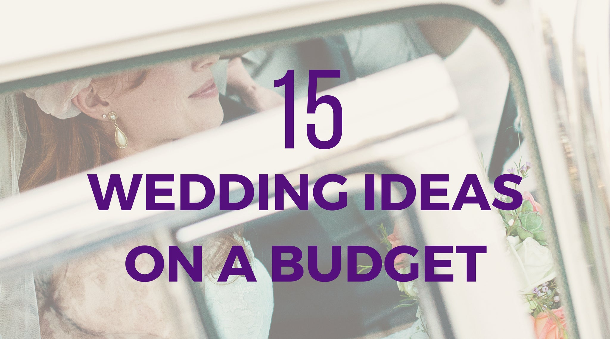 15 Simple and Elegant DIY Wedding Ideas on a Budget - Ella Celebration