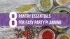 8 Pantry Essentials for Easy Party Planning