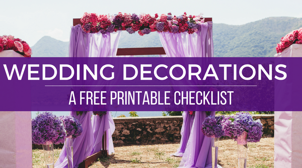 Wedding Decorations on a Budget: A Free Printable Checklist