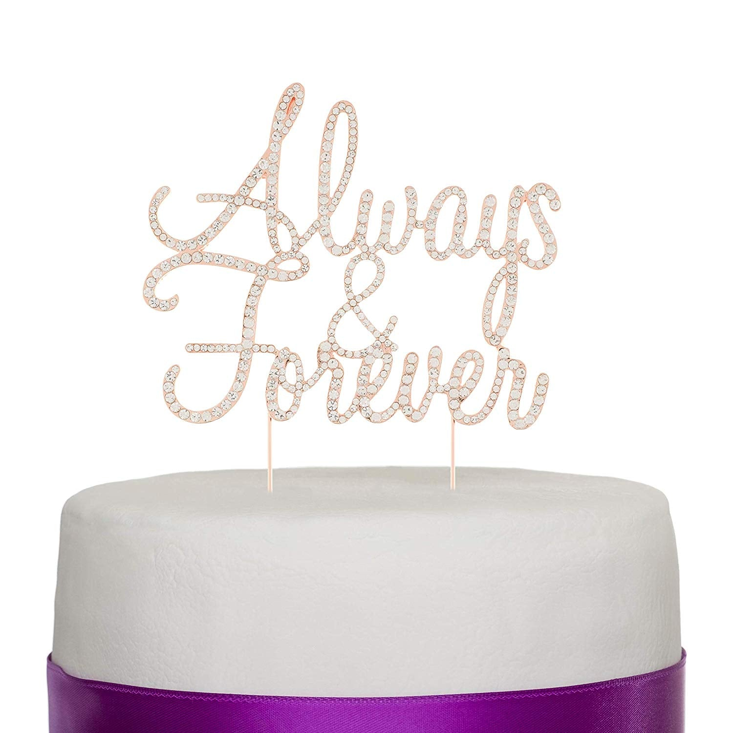 Always and Forever Cake Topper - Rose Gold