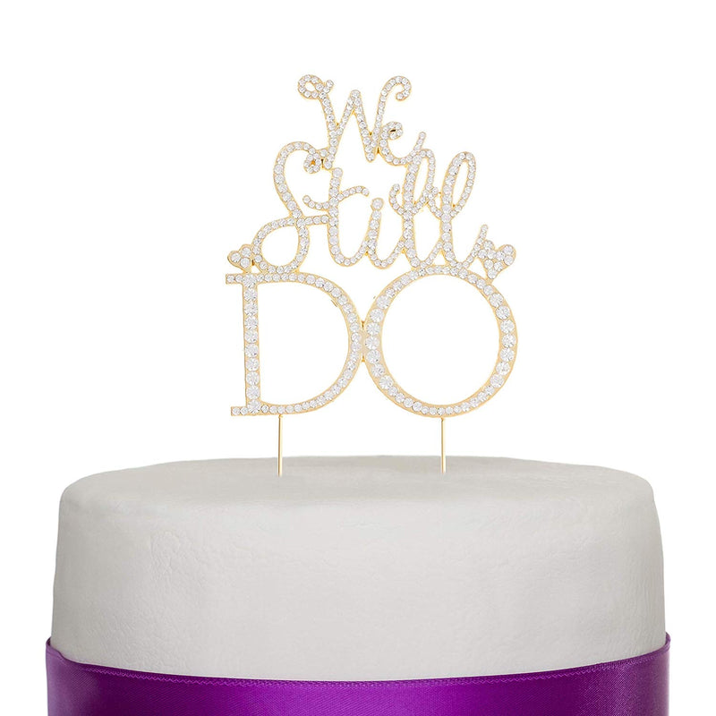 We Still Do Anniversary Cake Topper Gold Vow Renewal