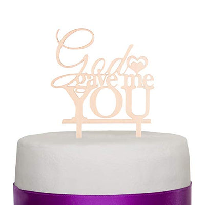 God Gave Me You Wooden Wedding Cake Topper