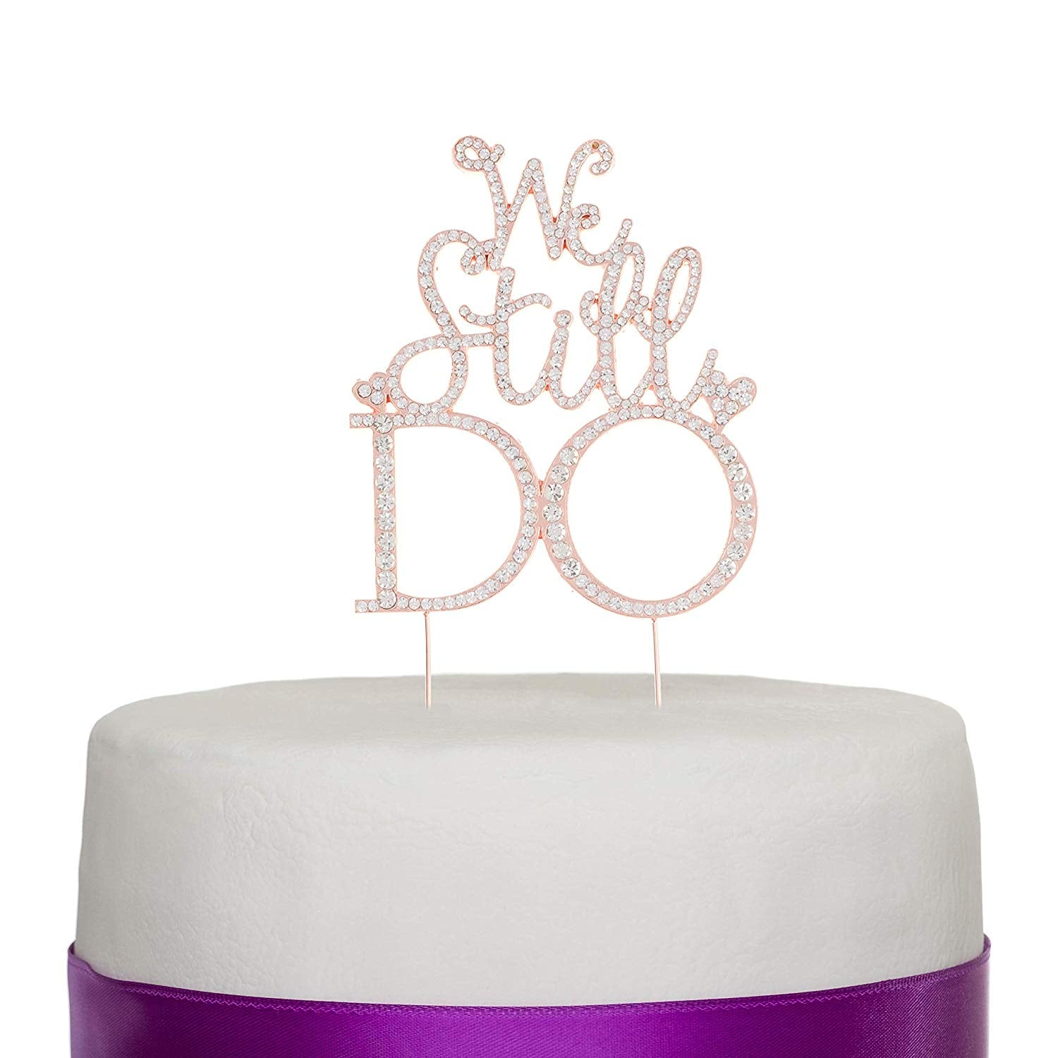 We Still Do Cake Topper - Rose Gold