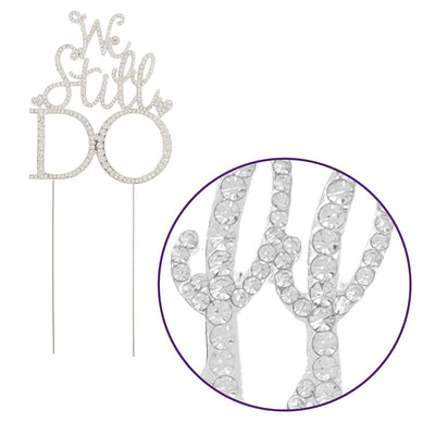 We Still Do Anniversary Cake Topper Silver Vow Renewal