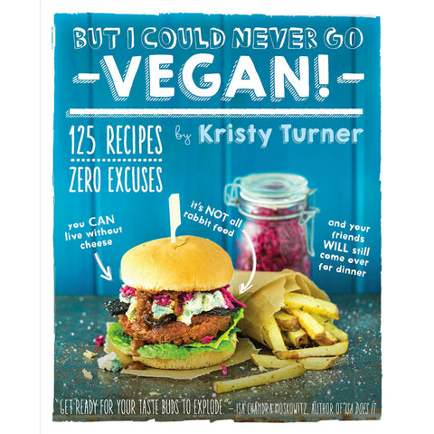 Cookbook_But I Could Never Go VEGAN!