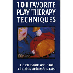 101 Favorite Play Therapy Techniques (Complete 3 Book Set)