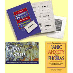 A 10-Week Recovery Program for Overcoming Panic, Anxiety, & Phobias