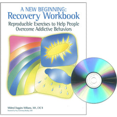 A New Beginning: A Recovery Workbook (with CD)