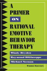 A Primer on Rational Emotive Behavior Therapy (3rd Edition)