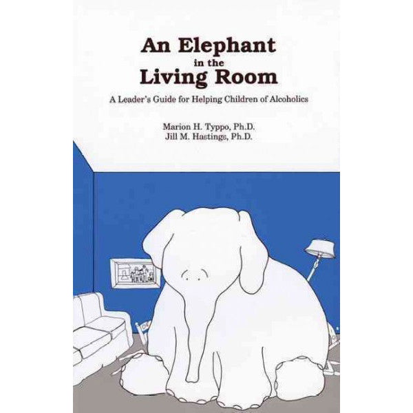An Elephant In the Living Room: A Leader's Guide
