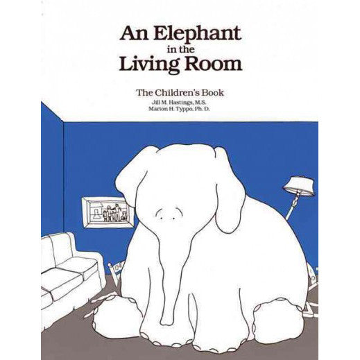 An Elephant In The Living Room (The Children's Book)