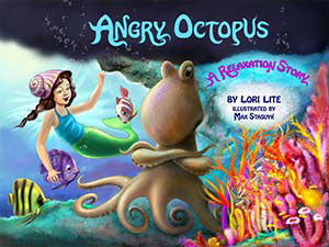 Angry Octopus, A Relaxation Story