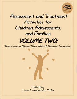 Assessment and Treatment Activities for Children, Adolescents, and Families Vol. 2
