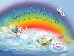 Bubble Riding, A Relaxation Story