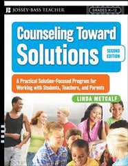 Counseling Toward Solutions (Second Edition)