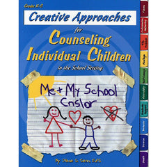Creative Approaches for Counseling Individual Children (Includes CD)