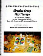 Directive Group Play Therapy: