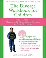 The Divorce Workbook for Children (Professional Edition w/CD)