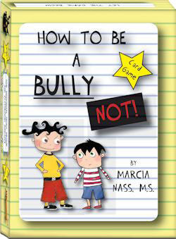 How To Be A Bully ...NOT! Card Game
