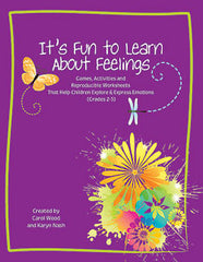 It's Fun to Learn About Feelings An Emotional Intelligence Curriculum
