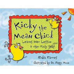 Kicky The Mean Chick Learns Her Lesson