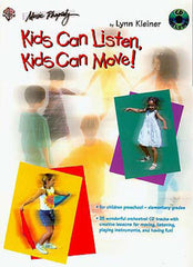 Kids Can Listen, Kids Can Move! (w/CD)