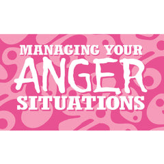Managing Your Anger Situations Cards (Middle School Version)
