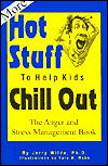 MORE Hot Stuff To Help Kids Chill Out: