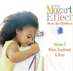 The Mozart Effect - Music For Children Vol 2 - Relax, Daydream & Draw