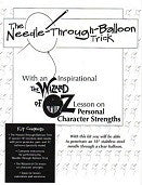 Needle Through Balloon/Wizard of Oz Kit