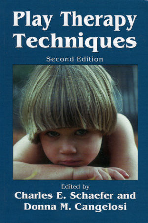 Play Therapy Techniques (2nd Edition)